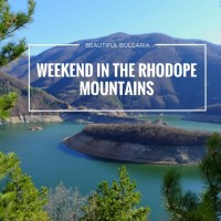 Beautiful Bulgaria | Weekend in the Rhodope Mountains